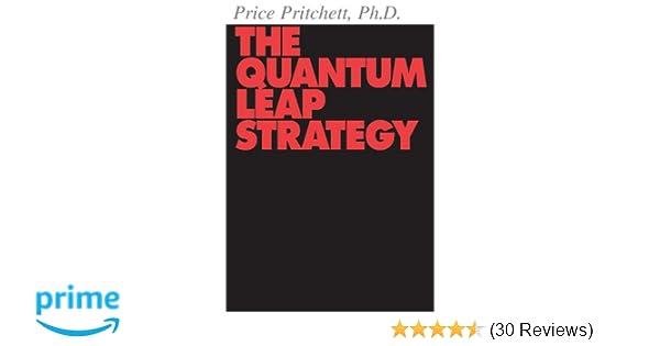 The quantum leap strategy price pritchett 9780944002087 amazon the quantum leap strategy price pritchett 9780944002087 amazon books fandeluxe Gallery