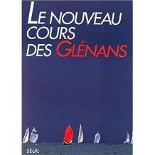 Nouveau cours des Glénans (Le) [ancienne édition]