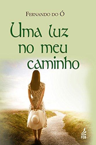 Amazon.com: Uma luz no meu caminho (Portuguese Edition ...