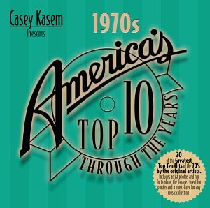 Casey Kasem Presents: America's Top 10 Through Years - The 1970s by Top Sail Productions