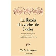 RAZZIA DES VACHES DE COOLEY (LA)