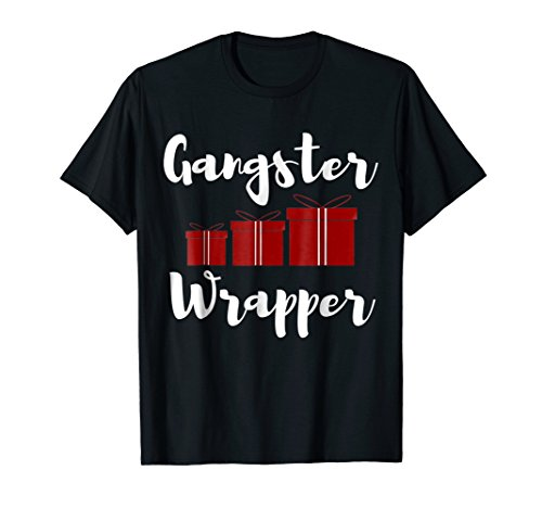 Wrappers Candy Mom (Christmas Shirt Gangster Wrapper Funny Joke Holiday Tee)