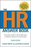 img - for The Hr Answer Book: An Indispensable Guide for Managers and Human Resources Professionals book / textbook / text book