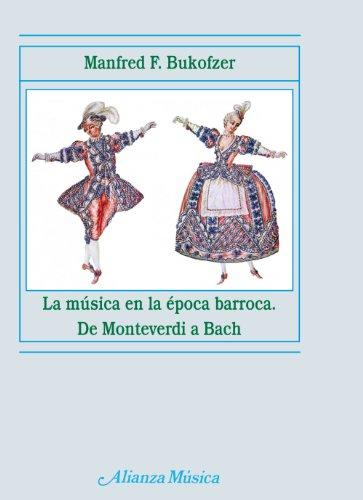 Descargar Libro La Música En La época Barroca ) Manfred F. Bukofzer