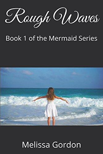 Rough Waves: Book 1 of the Mermaid Series - Rough Waves