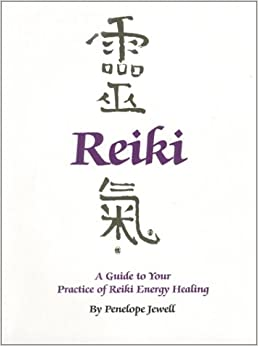 Book A Guide to Your Practice of Reiki Energy Healing