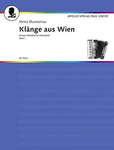 Klänge aus Wien: Wiener Melodien. Band 1. Akkordeon.