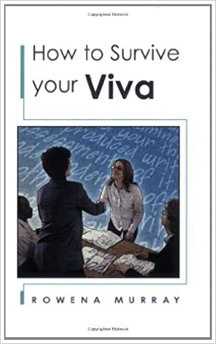 How to Survive Your Viva: Defending a Thesis in an Oral Examination
