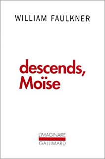 Descends, Moïse, Faulkner, William