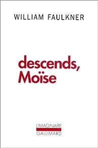Descends, Moïse par William Faulkner