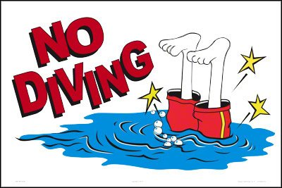 No Diving (Humor) Sign (18 x 12 Inches) (White Styrene Plastic) by Aquatic Technology, Inc.