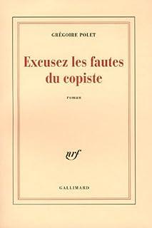 Excusez les fautes du copiste, Polet, Grégoire