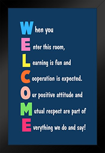 Classroom Sign Welcome Teacher Motivational Inspirational. Rules Guidelines Dark Blue Framed Poster by ProFrames 14x20 inch