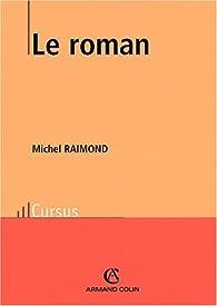 Le roman par Michel Raimond
