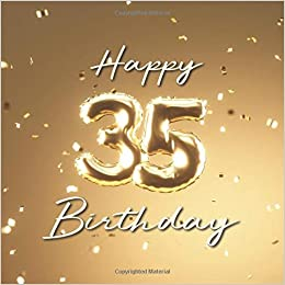 Happy Birthday 35th Party Guest Book With 110 Pages