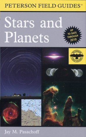 A Field Guide to Stars and Planets - Book #15 of the Peterson Field Guides