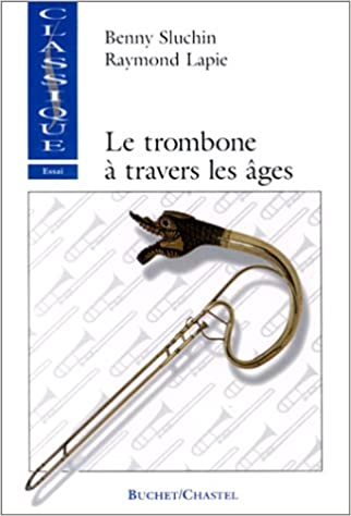 Livres gratuits Le Trombone à travers les âges pdf