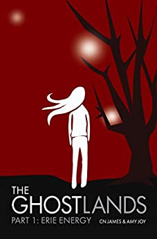 The Ghostlands: Young Adult Dystopian SciFi Romance by [James, CN, Joy, Amy]