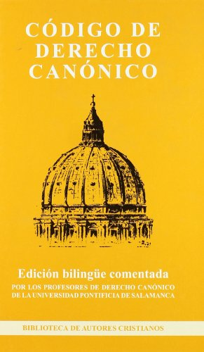 Código de Derecho Canónico - Editorial Biblioteca Autores Cristianos