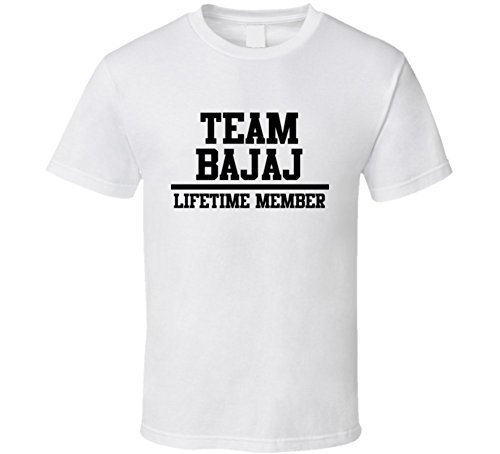 team-bajaj-lifetime-member-last-name-cool-t-shirt-xl-white
