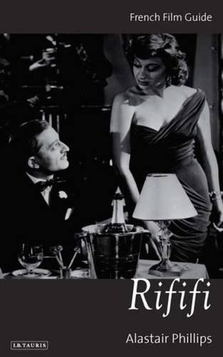 Download Rififi: French Film Guide (Cine-files: the French Film Guides) pdf epub