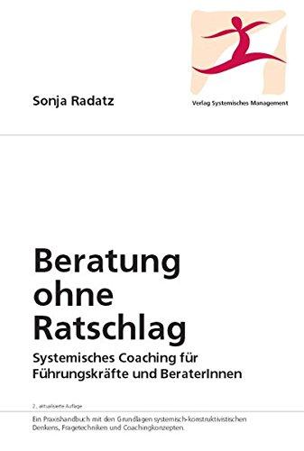 Beratung Ohne Ratschlag  Systemisches Coaching Für Führungskräfte Und BeraterInnen