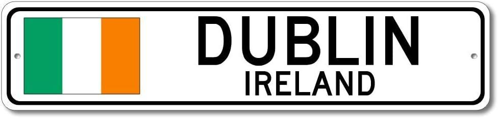 Dublin, Ireland - Irish Flag Street Sign - Metal Novelty Sign, Gift Sign, Man Cave Street Sign, Ireland City Sign, Irish Pub and Bar Wall Decor, Made in USA - 4x18 inches