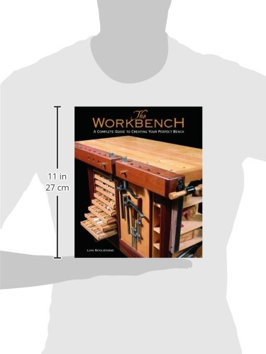 The Workbench: A Complete Guide to Creating Your Perfect Bench by Taunton Press (Image #3)