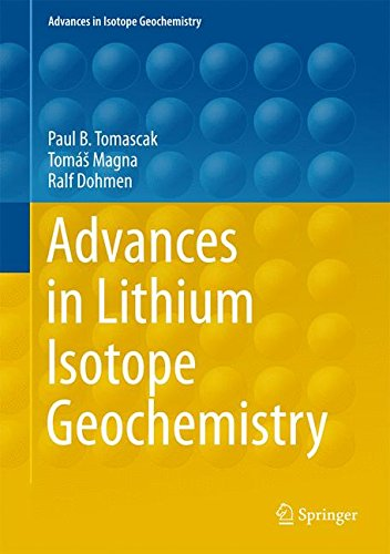 Advances in Lithium Isotope Geochemistry (Advances in Isotope Geochemistry)