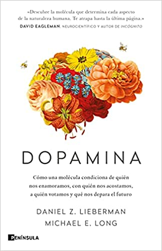 Dopamina de Daniel Z. Lieberman y Michael E. Long