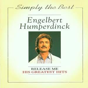 Engelbert Humperdinck Engelbert Humperdinck Release Me