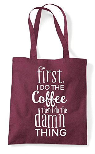 Statement Bag Burgundy The Then Coffee Damn First I Tote Thing Do Shopper wqxzPq0HB