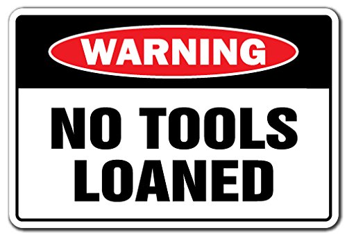 Tools No Loaned - SignMission 8