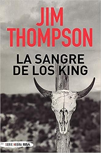 La sangre de los King de Jim Thompson