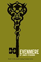 Evenmere (The Evenmere Chronicles) (Volume 3)