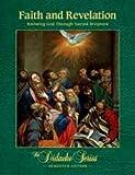 Faith and Revelation, Semester Edition