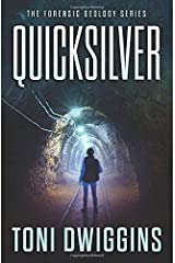 Quicksilver (The Forensic Geology Series) Paperback