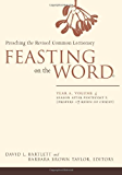 Feasting on the Word: Year A, Volume 4: Season after Pentecost 2 (Propers 17-Reign of Christ) (Feasting on the Word: Year A volume)