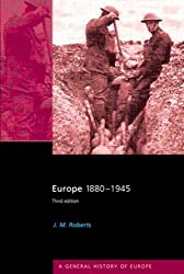 Europe 1880-1945 (General History of Europe)