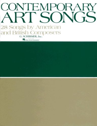 Contemporary Art Songs: 28 by British and American Composers: Voice and Piano (Vocal Collection)