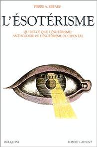 L'Esotérisme par Pierre A. Riffard