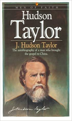 Hudson Taylor (Men of Faith): Taylor, J. Hudson: 9780871239518 ...