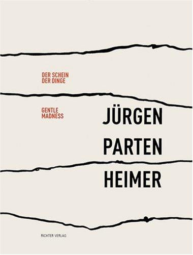 Download Jurgen Partenheimer: Gentle Madness ebook
