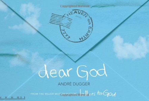 Read Online Dear God: From the Major Motion Picture Letters to God PDF