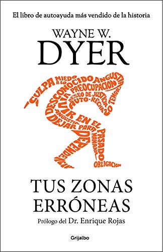 Tus zonas erróneas (AUTOAYUDA SUPERACION): Amazon.es: Wayne W ...