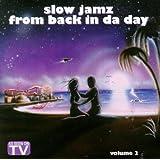 Slow Jamz From Back in Da Dayz 2