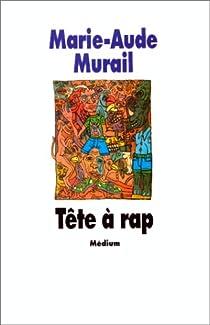 Tête à rap par Murail
