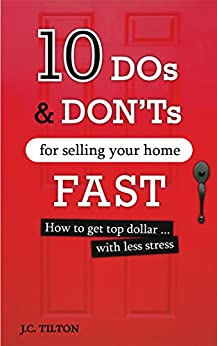 10 Dos Don 39 Ts For Selling Your Home Fast How To Get Top