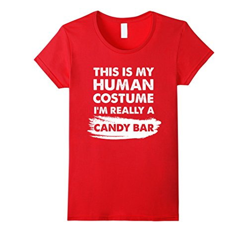 Group Candy Bar Halloween Costumes - Womens This Is My Human Costume I'm Really a Candy Bar Shirt Small Red
