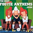 The Best Unofficial Footie Anthems... Ever!